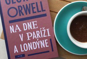 Víkendové čítanie: Na dne v Paríži a Londýne